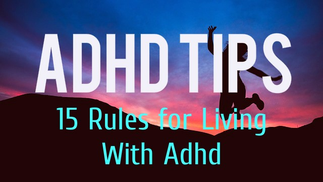 ADHD Tips 15 Rules Featured