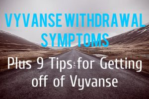 Vyvanse Withdrawal Symptoms Featured Image ADHD Boss