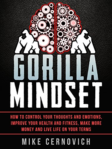 ADHD and Anger Gorilla Mindset Control Your Thoughts