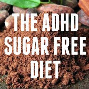 ADHD Sugar Free Diet Cacao Featured Image Boss