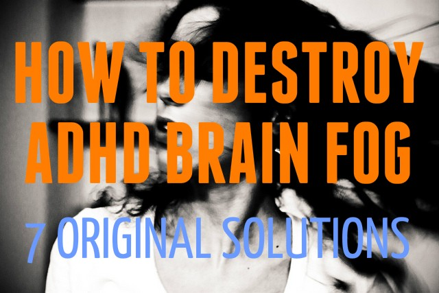 ADHD Brain Fog Featured
