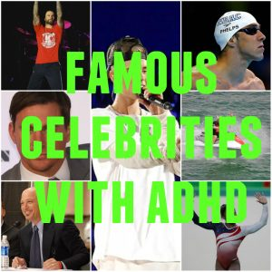 7 Famous Celebrities with ADHD – Why You Must Ditch Your Excuses