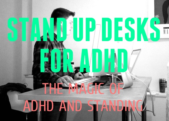 Stand Up Desks for ADHD Featured Image