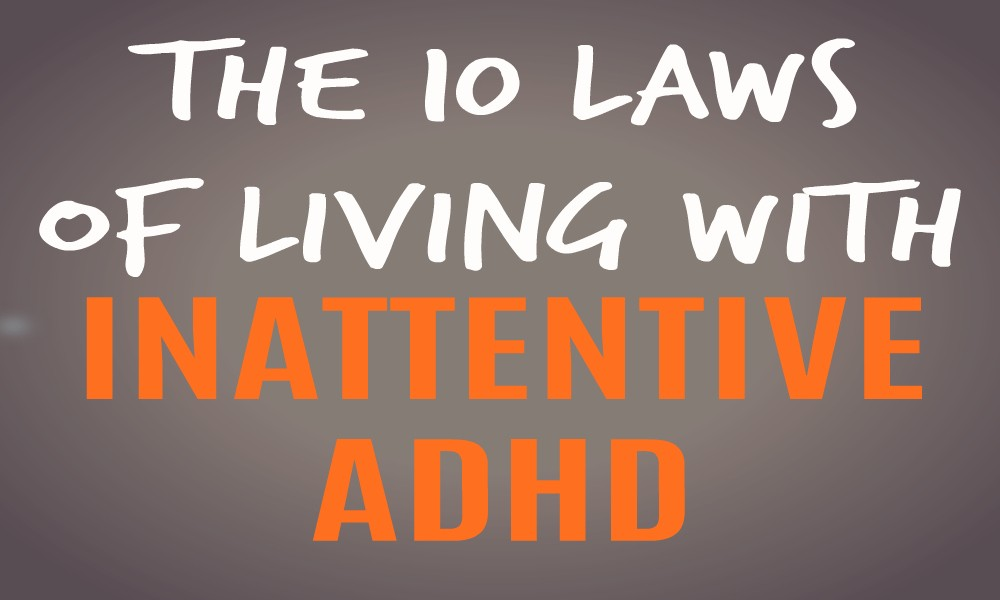 Inattentive ADHD The 10 Laws Featured Image