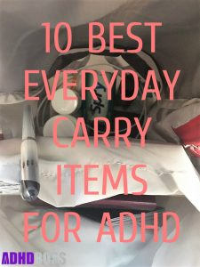 The 10 Best Everyday Carry Items for ADHD – EDC for ADHD