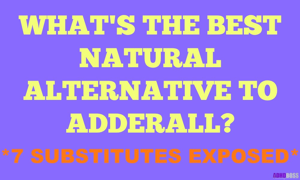 Best Natural Alternative To Adderall Substitutes Featured Image