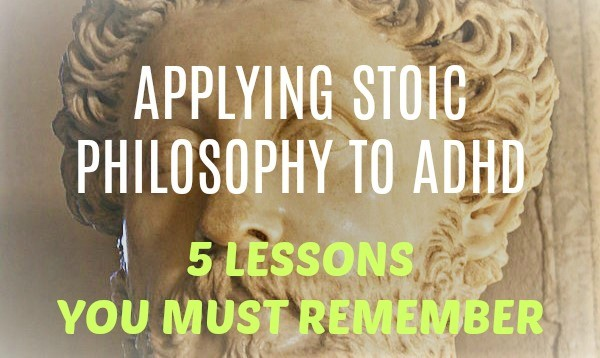 Applying Stoic Philosophy to ADHD Featured Image