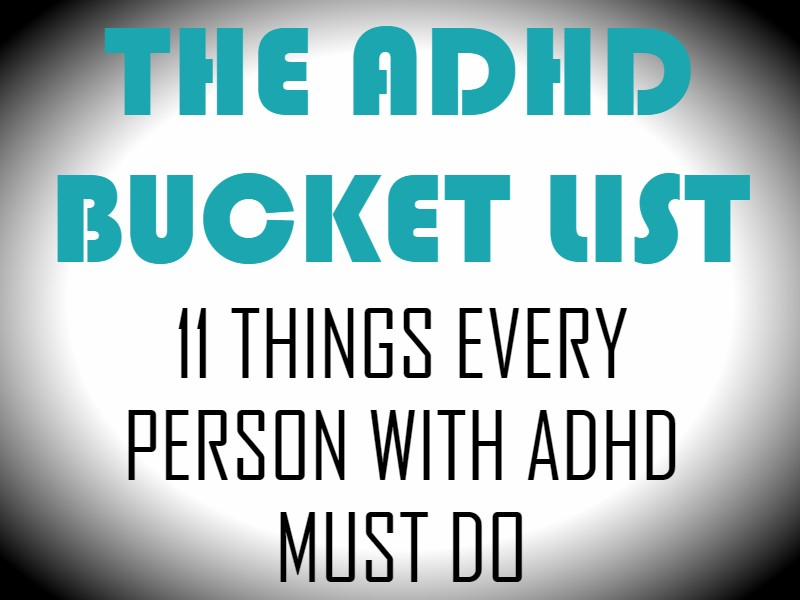 ADHD Bucket List 11 Things Featured Image