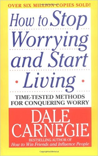 Best Books for People WIth ADHD How to Stop Worrying and Start Living