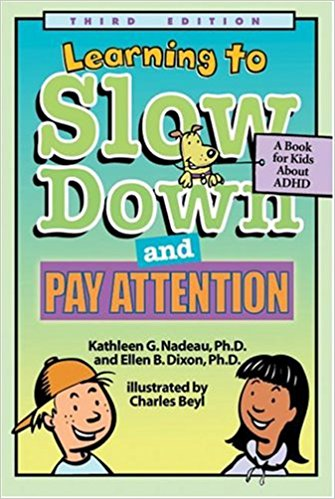 Best Books for People WIth ADHD Learning To Slow Down and Pay Attention