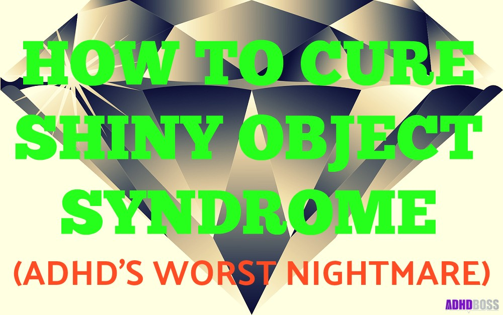 Shiny Object Syndrome ADHD Featured Image