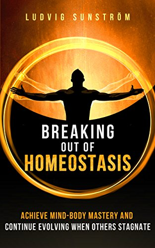 Breaking Out of Homeostasis Cover Conclusion