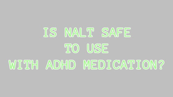 N-Acetyl L-Tyrosine (NALT) for ADHD Safe With ADHD Medication or Not