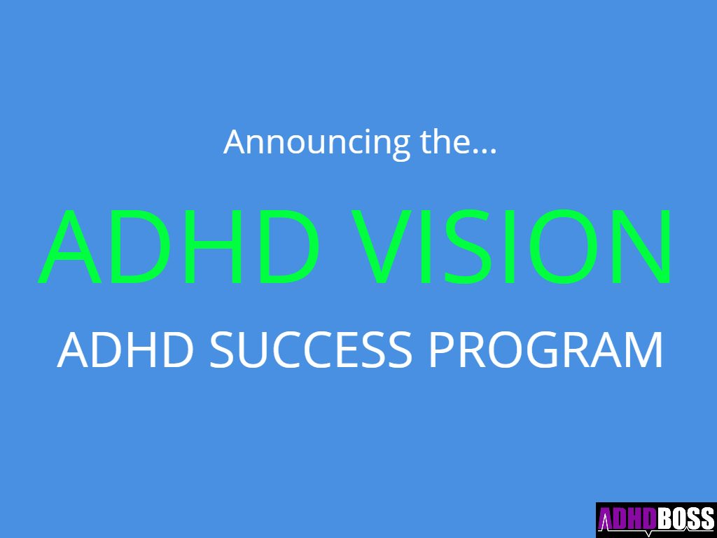 ADHD VISION Success Training Announcement Featured Image ADHD Boss
