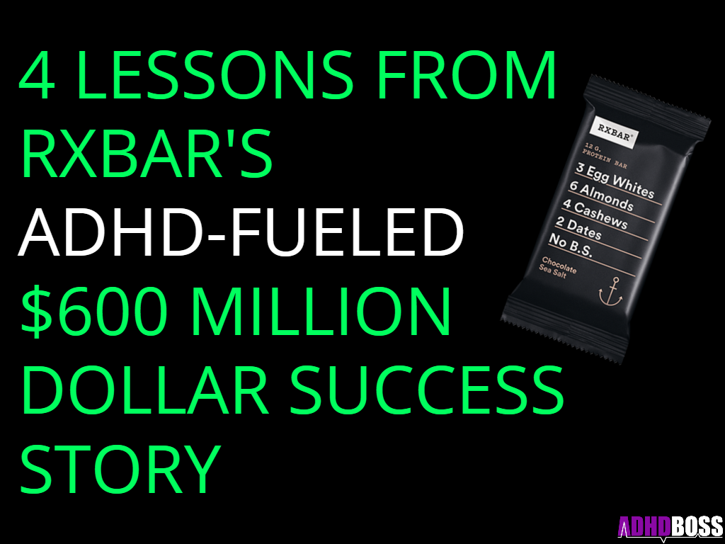 RxBar ADHD Success Story ADHD Boss