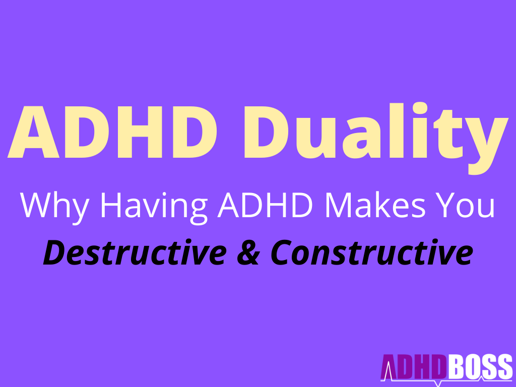 ADHD Duality Featured Image ADHD Boss Dual Nature of ADHD